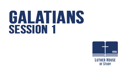 Galatians Session 1