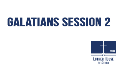 Galatians Session 2