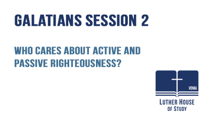 Who cares about active and passive righteousness?