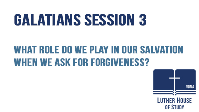 Role we play in salvation-asking for forgiveness?