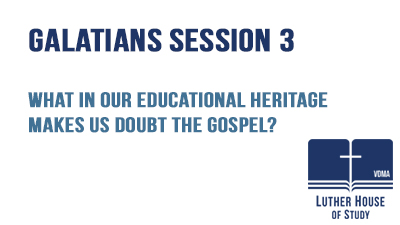 What in our heritage makes us doubt the Gospel?-
