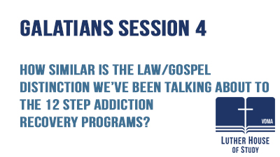 Law/Gospel similarities -addiction programs?