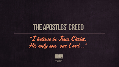 The Apostles' Creed Part 2