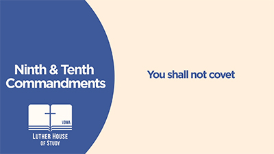 Ninth & Tenth Commandment