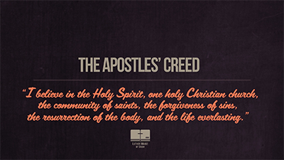The Apostles' Creed Part 3