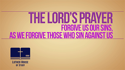 The Lord's Prayer: Fifth Petition