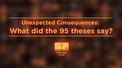 Unexpected Consequences: 95 Theses
