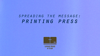 Spreading The Message: Printing Press