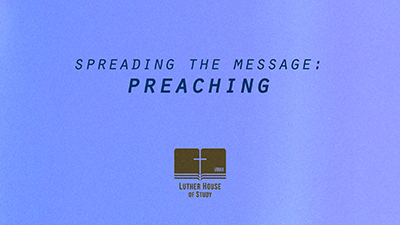 Spreading The Message: Preaching