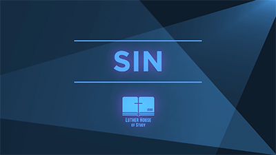 Lutheran Vocabulary: Sin