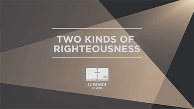 Free To Be: Two Kinds of Righteousness