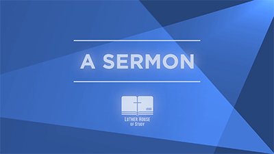 The Means of Grace: A Sermon