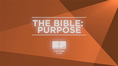 The Bible: Purpose
