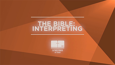 The Bible: Interpreting
