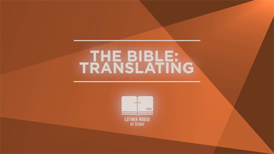 The Bible: Translating