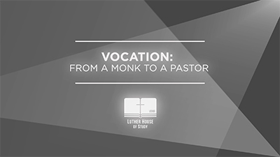 Vocation: From A Monk To A Pastor