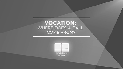 Vocation: Where Does A Call Come From?
